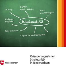 Orientierungsrahmen Schulqualität in Niedersachsen