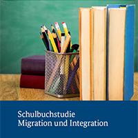 Schulbuchstudie Migration und Integration