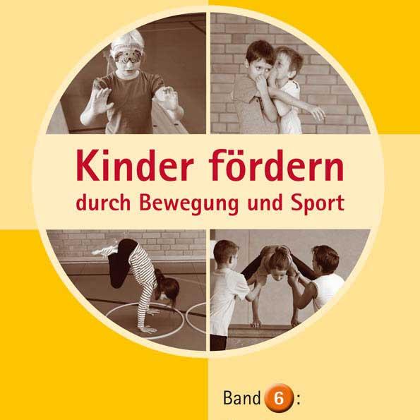 Buchreihe: Kinder fördern durch Bewegung und Sport